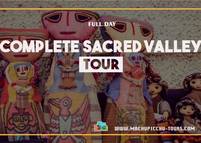 Super Sacred Valley Tour – Chinchero, Pisac, Maras Moray and Ollantaytambo Tour