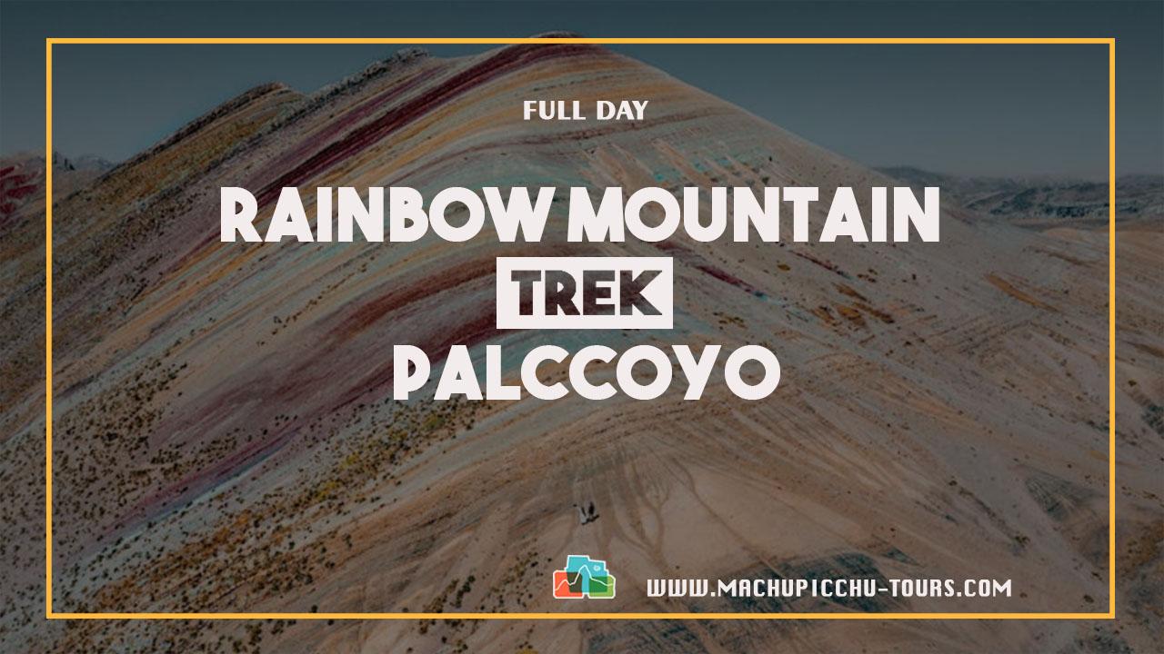 Palccoyo Rainbow Mountain Trek – Palccoyo Cusco