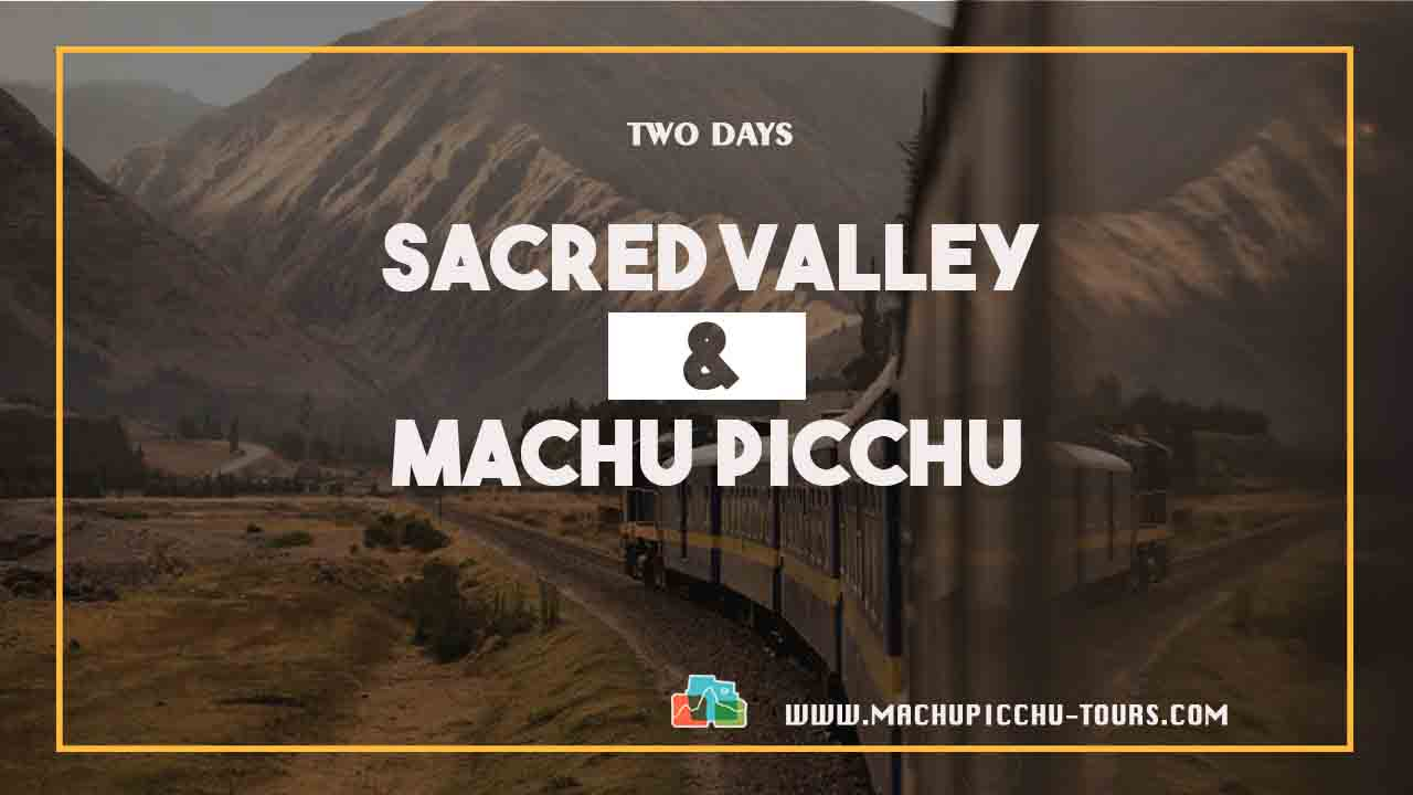 Sacred Valley Machu Picchu Tour