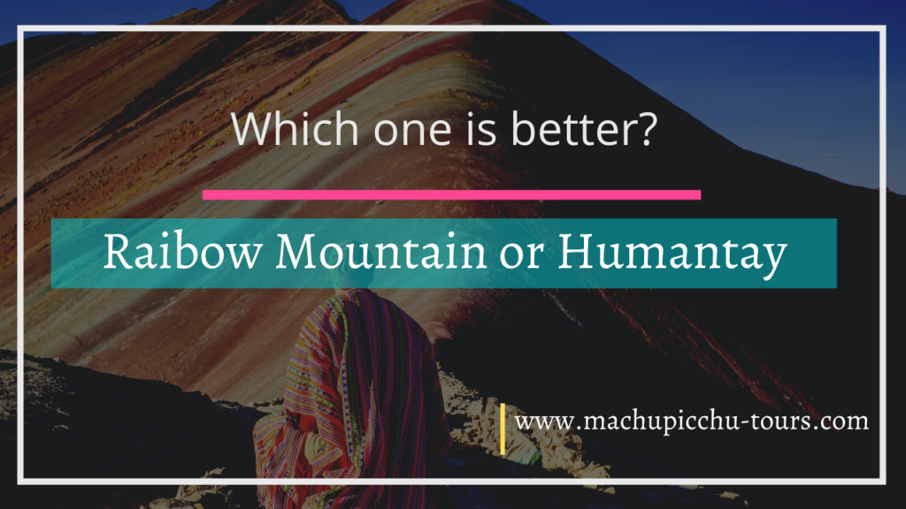 Rainbow Mountain or Humantay Lake Trek