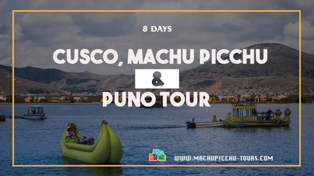 Cusco Machu Picchu Puno - Tour Cusco Puno
