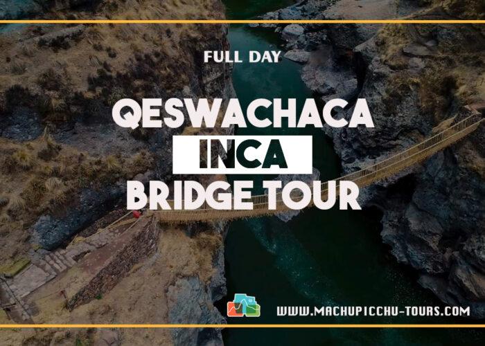 Qeswachaka Bridge Tour