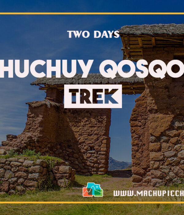 Huchuy Qosqo Trek 2 Days – Huchuy Qosqo Cusco
